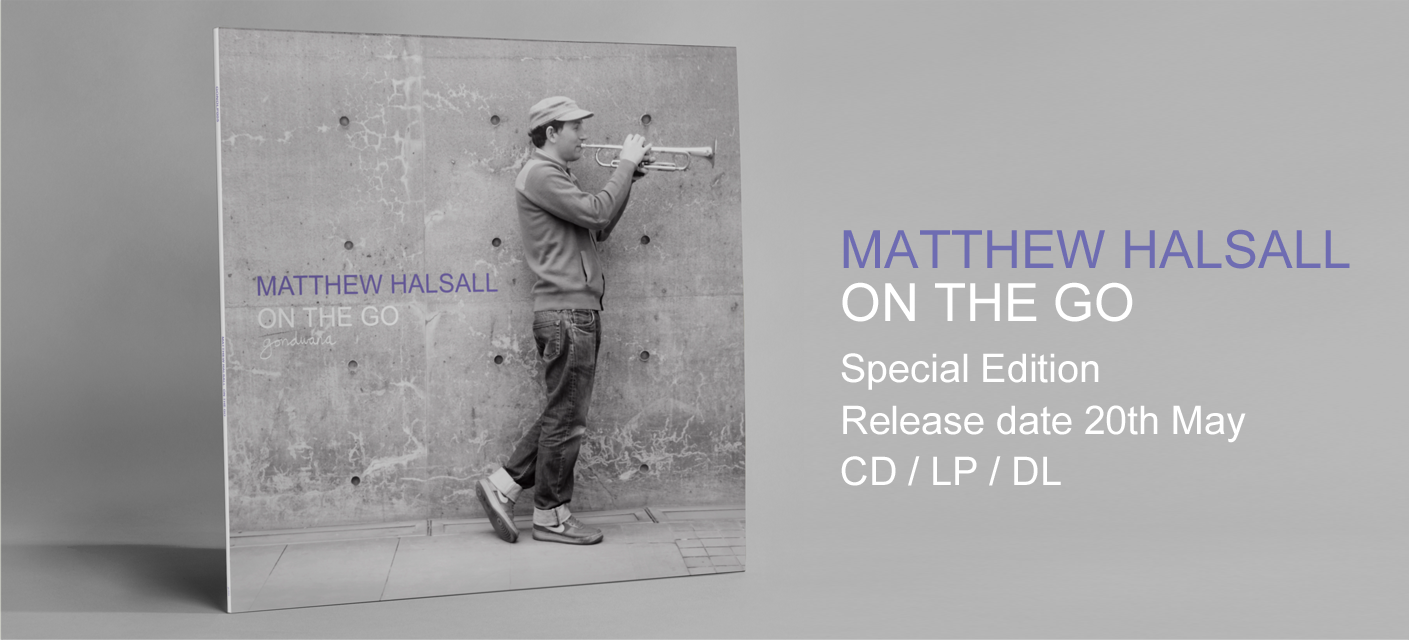Matthew Halsall On The Go Banner