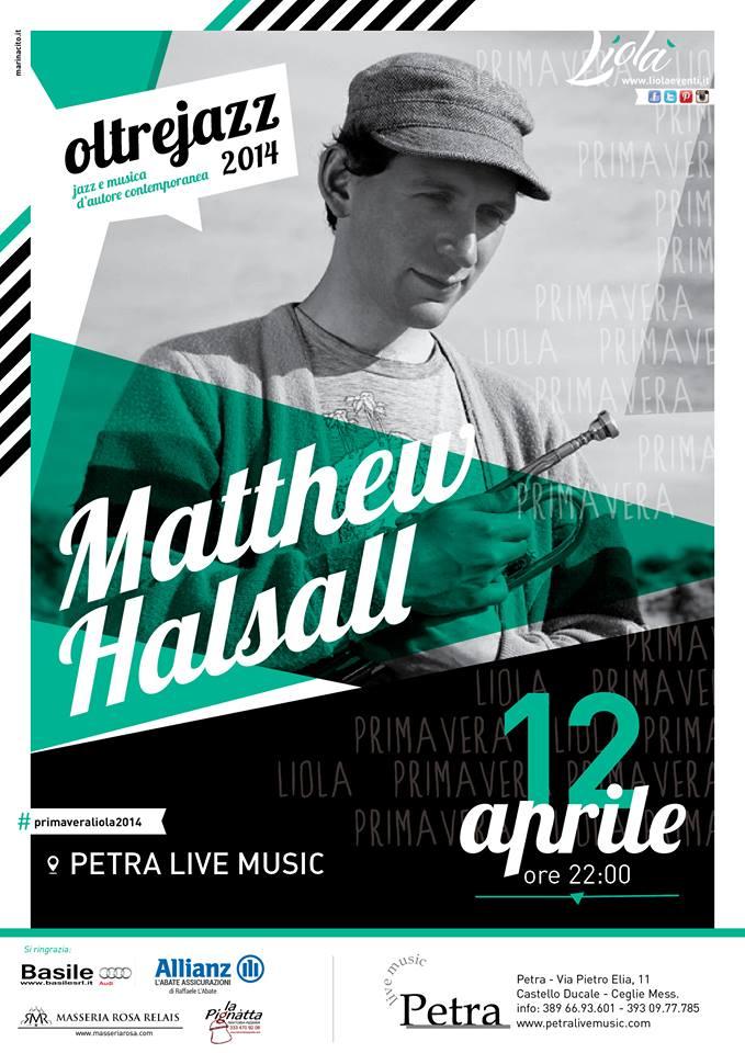 Matthew Halsall Puglia, Italy 2014