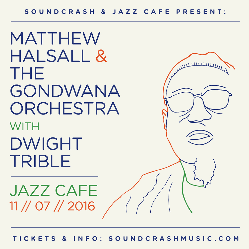 Matthew Halsall & The Gondwana Orchestra with Dwight Trible