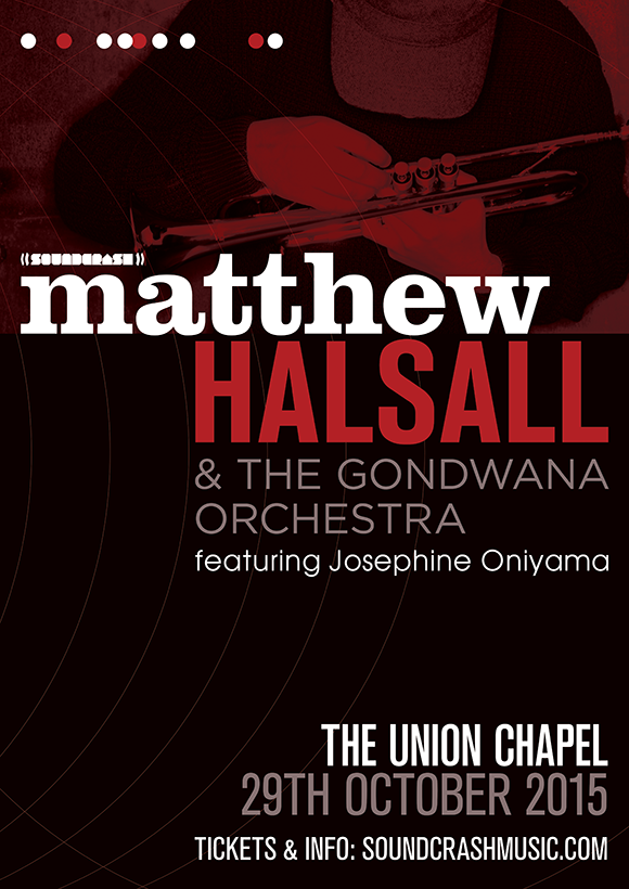Matthew Halsall & The Gondwana Orchestra Union Chapel London