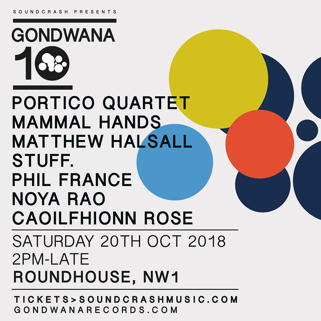 Gondwana 10 | Roundhouse - London